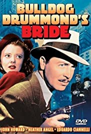 Bulldog Drummond's Bride (1939) Poster - Movie Forum, Cast, Reviews