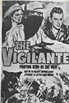 Image of The Vigilante: Fighting Hero of the West