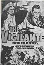 The Vigilante: Fighting Hero of the West