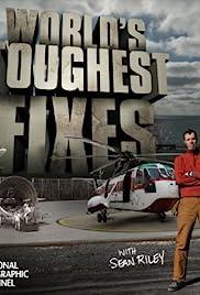 World's Toughest Fixes Poster - TV Show Forum, Cast, Reviews