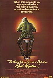 When You Comin' Back, Red Ryder? (1979) Poster - Movie Forum, Cast, Reviews