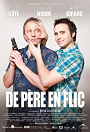 De père en flic (2009) Poster - Movie Forum, Cast, Reviews