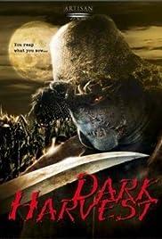 Dark Harvest(2004) Poster - Movie Forum, Cast, Reviews