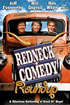 Image of Redneck Comedy Roundup