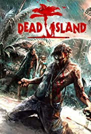 Dead Island (2011) Poster - Movie Forum, Cast, Reviews