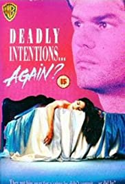 Deadly Intentions... Again? Poster