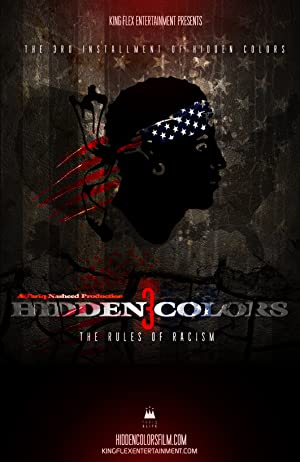 Hidden Colors 3: The Rules of Racism (2014)