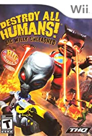 Destroy All Humans: Big Willy Unleashed Poster