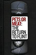 Image of Pets or Meat: The Return to Flint