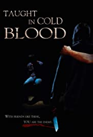 Taught in Cold Blood Poster