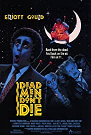 Dead Men Don't Die Poster