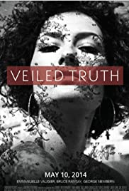 Veiled Truth (2006) Poster - Movie Forum, Cast, Reviews