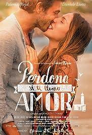 Perdona si te llamo amor(2014) Poster - Movie Forum, Cast, Reviews
