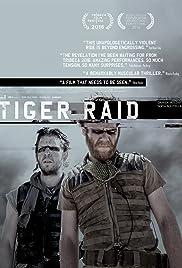 Tiger Raid(2016) Poster - Movie Forum, Cast, Reviews