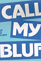 Image of Call My Bluff