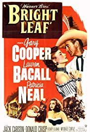 Bright Leaf (1950) Poster - Movie Forum, Cast, Reviews