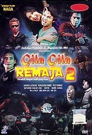 Gila-Gila Remaja 2 Poster