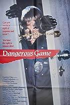 Image of Dangerous Game