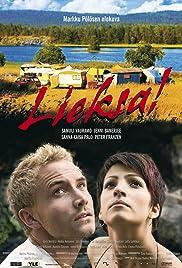 Lieksa!(2007) Poster - Movie Forum, Cast, Reviews