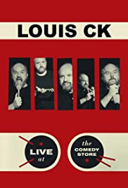 Louis C.K.: Live at the Comedy Store(2015) Poster - TV Show Forum, Cast, Reviews