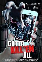 Gotta Kill 'Em All