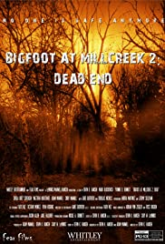 Bigfoot at Millcreek 2: Dead End Poster