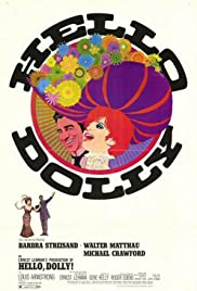 Hello, Dolly! (1969) Poster - Movie Forum, Cast, Reviews