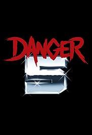 Danger 5 Poster