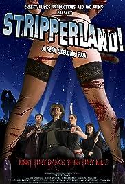 Stripperland(2011) Poster - Movie Forum, Cast, Reviews