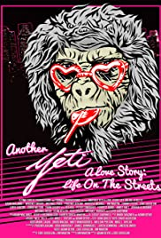Another Yeti a Love Story Life on the Streets 2017 HDRip XviD AC3-EVO 1.5GB