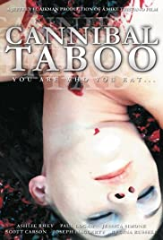 Cannibal Taboo (2006) Poster - Movie Forum, Cast, Reviews