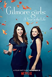 Gilmore Girls: A Year in the Life Poster - TV Show Forum, Cast, Reviews