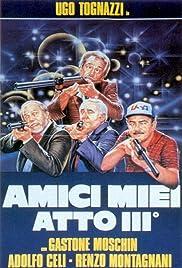 Amici miei - Atto III° Poster