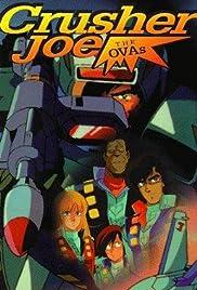 Crusher Joe The OVAs Poster