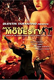My Name Is Modesty: A Modesty Blaise Adventure (2004) Poster - Movie Forum, Cast, Reviews