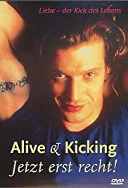 Alive and Kicking (1996) Poster - Movie Forum, Cast, Reviews