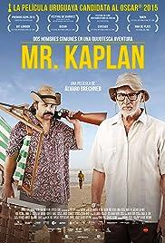 Mr. Kaplan(2014) Poster - Movie Forum, Cast, Reviews
