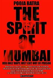 The Spirit of Mumbai Poster