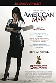 American Mary (2012) Poster - Movie Forum, Cast, Reviews