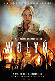 Wolyn (2016) Poster - Movie Forum, Cast, Reviews