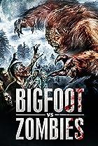Image of Bigfoot Vs. Zombies