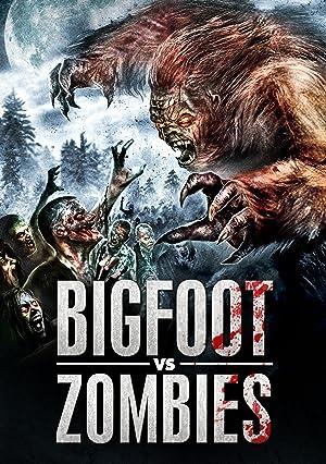 Bigfoot Vs Zombies (2016)