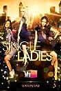 Single Ladies (2011) Poster