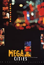 Megacities (1998) Poster - Movie Forum, Cast, Reviews