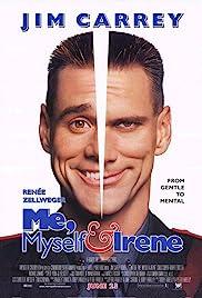 Me, Myself & Irene(2000) Poster - Movie Forum, Cast, Reviews