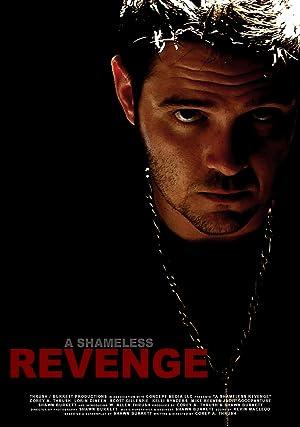 A Shameless Revenge (2013)