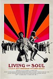 Living on Soul Poster