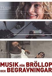 Musikk for bryllup og begravelser(2002) Poster - Movie Forum, Cast, Reviews