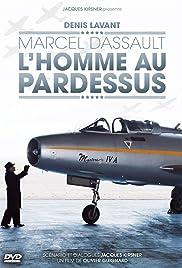 Marcel Dassault, l'homme au pardessus Poster