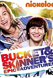 Bucket and Skinner's Epic Adventures Poster - TV Show Forum, Cast, Reviews